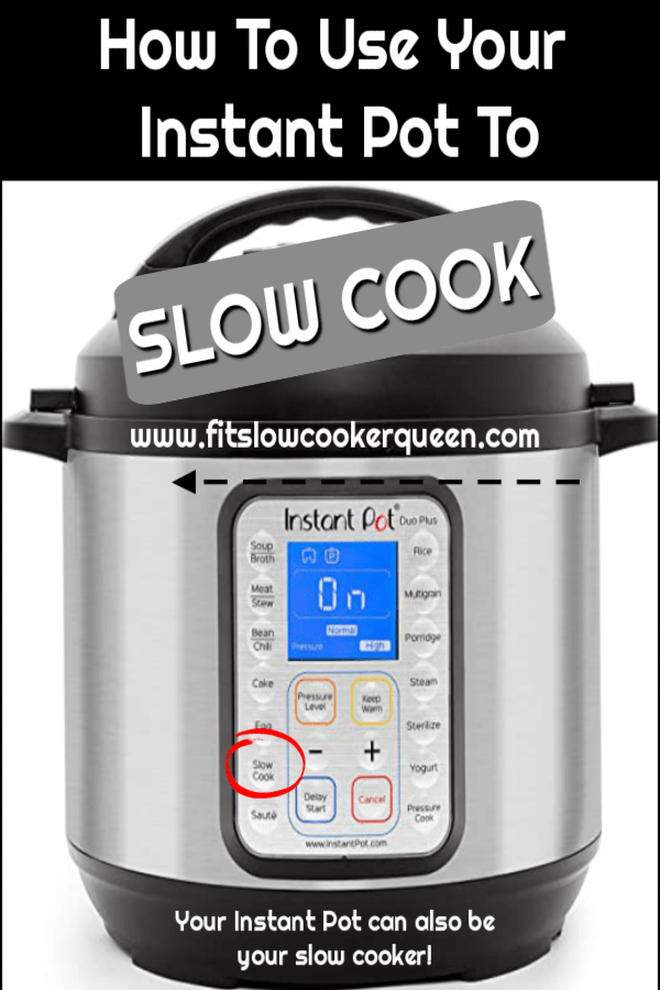 Pinterest pin for How to use your instant pot as a slow cooker v