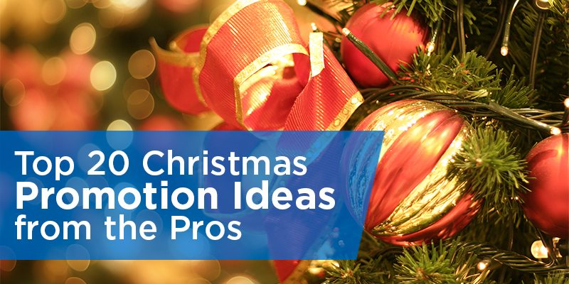 Top 20 Christmas Promotion Ideas From The Pros