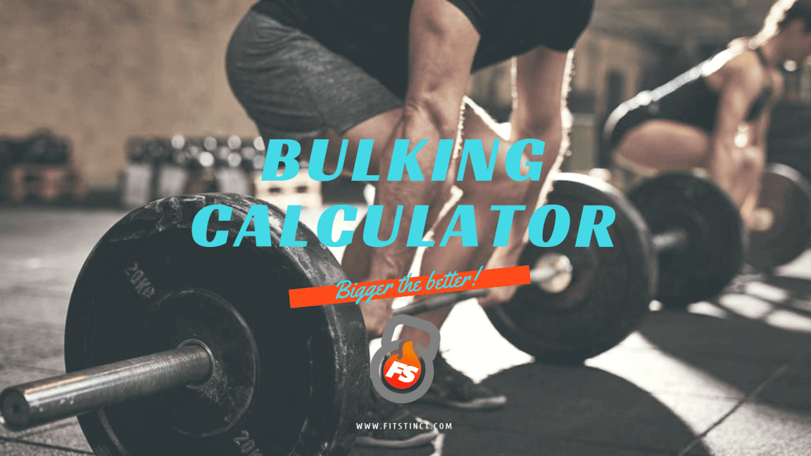 fitstinct bulking calculator