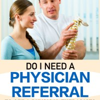 Do I need a referral to see a physical therapist?