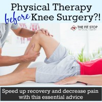 Can physical therapy help my knee pain before surgery?