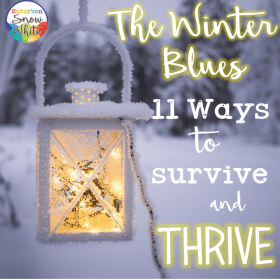It's time to beat those teacher winter blues!