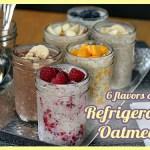 Healthy Breakfast Ideas – Refrigerator Oatmeal