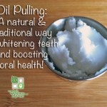 Detoxify and Whiten Your Teeth – Oil Pulling For Your Health