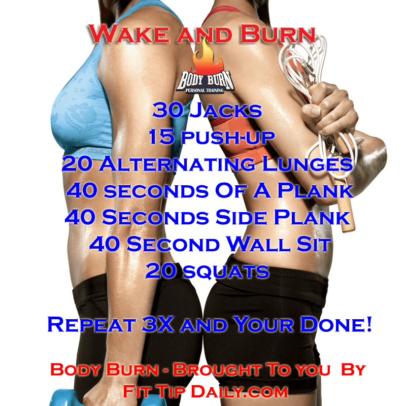 wake and burn