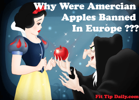 why were Amercian Apples Banned in Europe