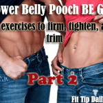 Lose Your Lower Belly Pooch – Lower Ab Exercises – Part 2