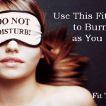 Burn Fat as You Sleep – With This Simple Fitness Tip