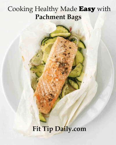 how to cook healthy with parchment bags