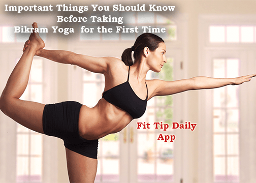 things to know before taking hot yoga