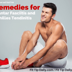 Remedies for Plantar Fasciitis and Achilles Tendinitis
