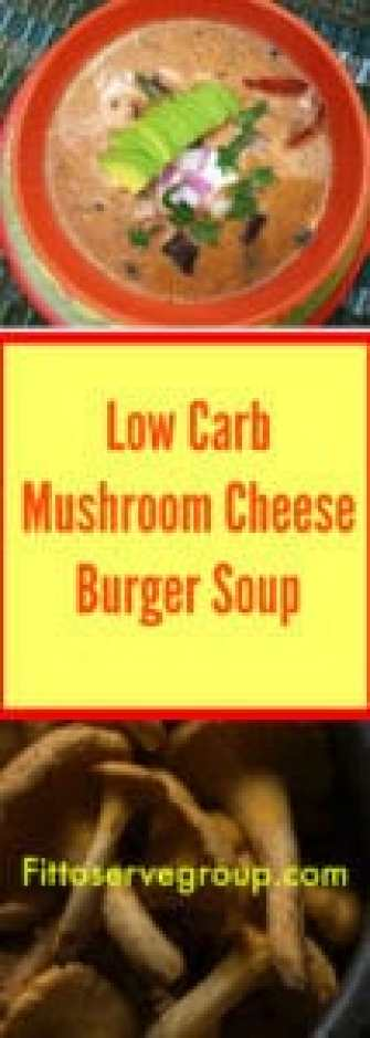 Low Carb Mushroom Cheese Burger Soup