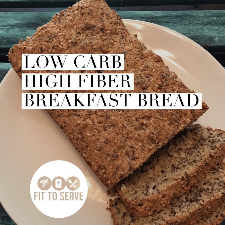 Low Carb High Fiber Breakfast Bread