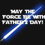 May the force be with Father's Day tag, FitTriangleMom.com