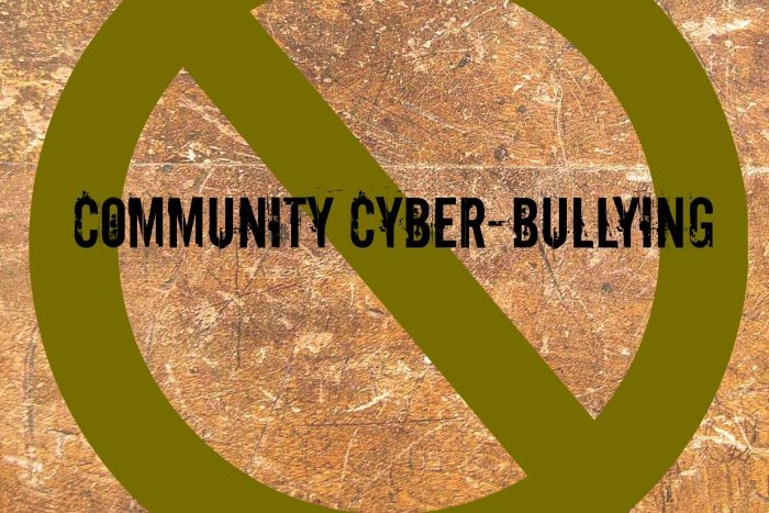 Identifying and Ending Cyber-bullying in neighborhood and community groups.