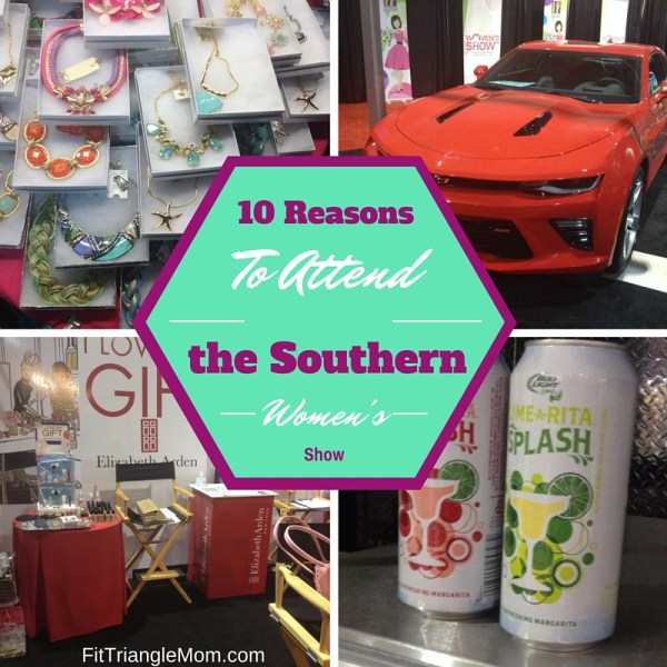 10 reasons to attend the southern womens show. fashion, fun, free samples, and shopping.