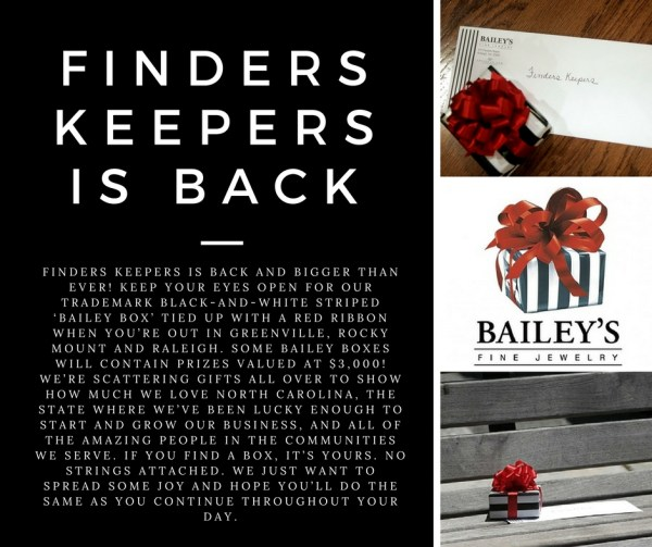 Find a Finders Keepers Bailey Box hidden throughout Raleigh, Greenville and Rocky Mount.