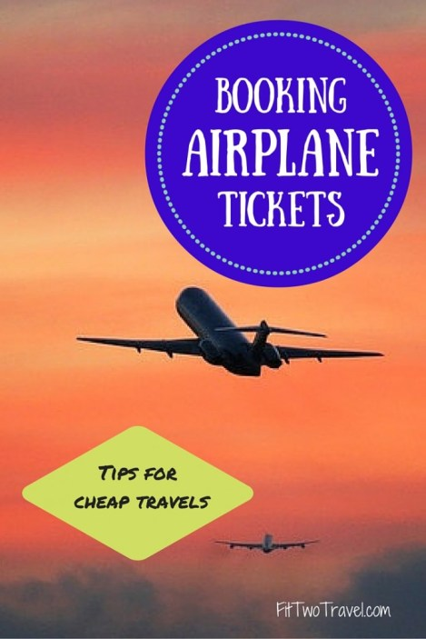 The Top 5 sites for finding cheap flights, tips for budget travels Fit Two Travel