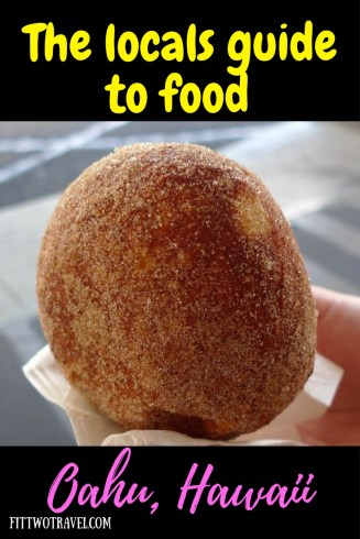 All the best places to eat when you're visiting Oahu, Hawaii including malasada, poke bowl, Giovanni's shrimp truck fittwotravel.com