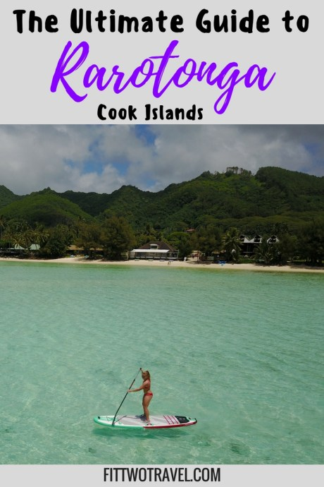Ultimate Guide to visiting Rarotonga Cook Islands fittwotravel.com