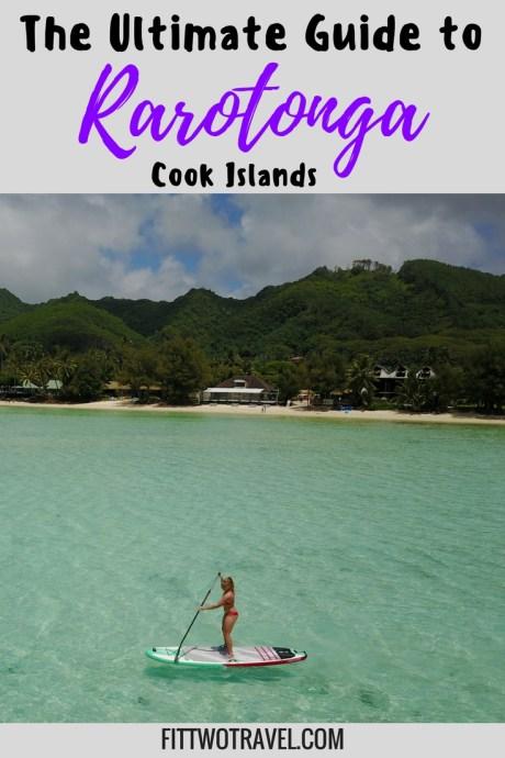 Ultimate Guide to visiting Rarotonga Cook Islands fittwotravel.com