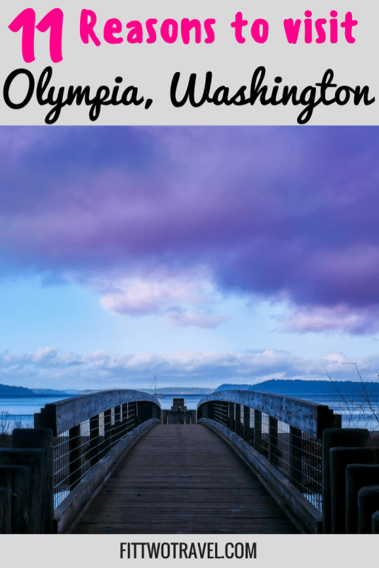 11 things to do in Olympia fittwotravel.com