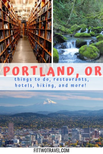 Ultimate Portland Bucketlist including things to do, where to eat and drink, where to stay and more