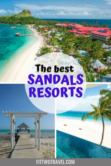 Which is the best Sandals resort for you? A comparison of all the Sandals resorts in the Caribbean | All inclusive Resorts | luxury hotels | Best hotels | Sandals Resorts review | Caribbean All-inclusive resorts