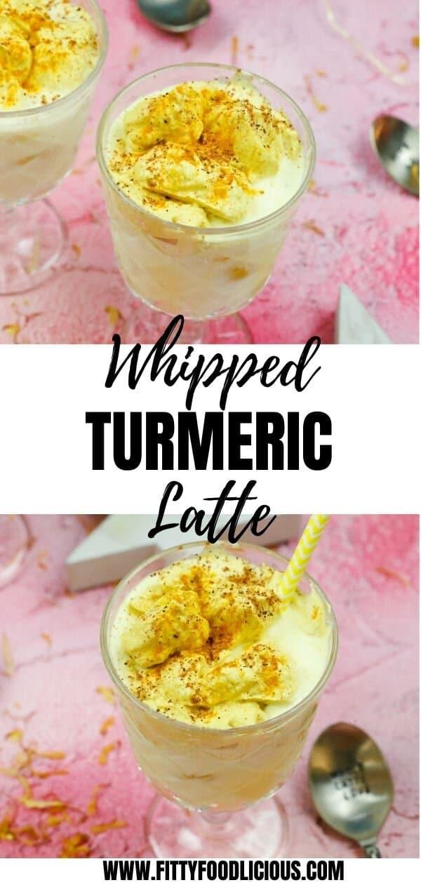 Whipped Turmeric Latte, Golden Milk, Latte, Turmeric, Turmeric Latte, Whipped Turmeric