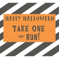 Take One And Run Halloween Printable