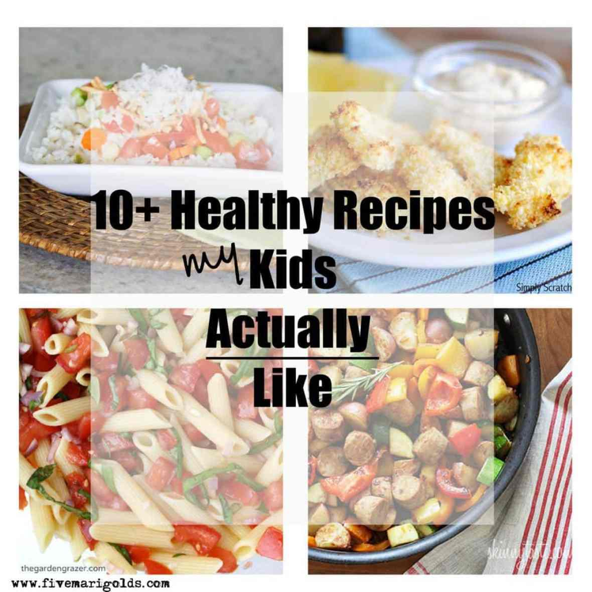 So Fresh and So Clean Healthy Recipes Kids Actually Like | Five Marigolds