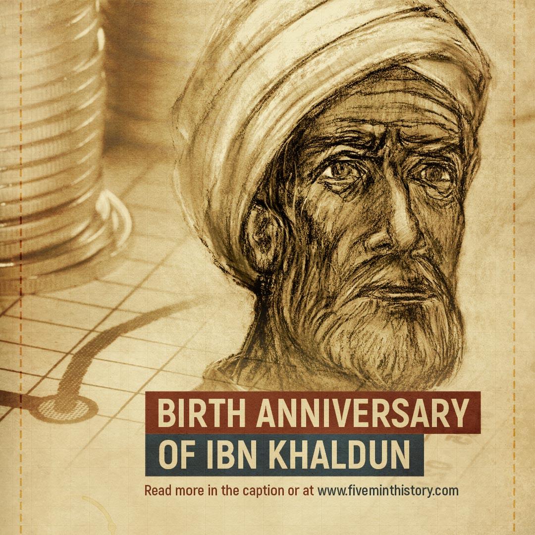 Ibn Khaldun Birth Anniversary