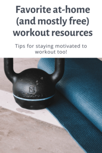 Favorite at-home (and mostly free) workout resources. Plus, tips for how to stay motivated to exercise at home and favorite workout equipment. FivePlates.com