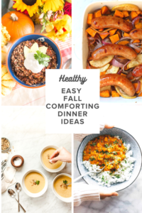 Favorite easy Fall comforting healthy dinner ideas!