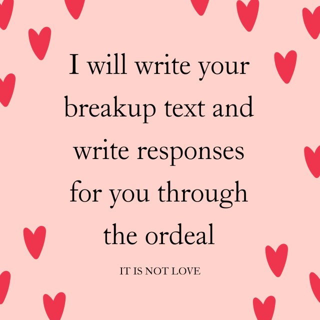 Write your breakup text for you by Wrenwritez  Fiverr
