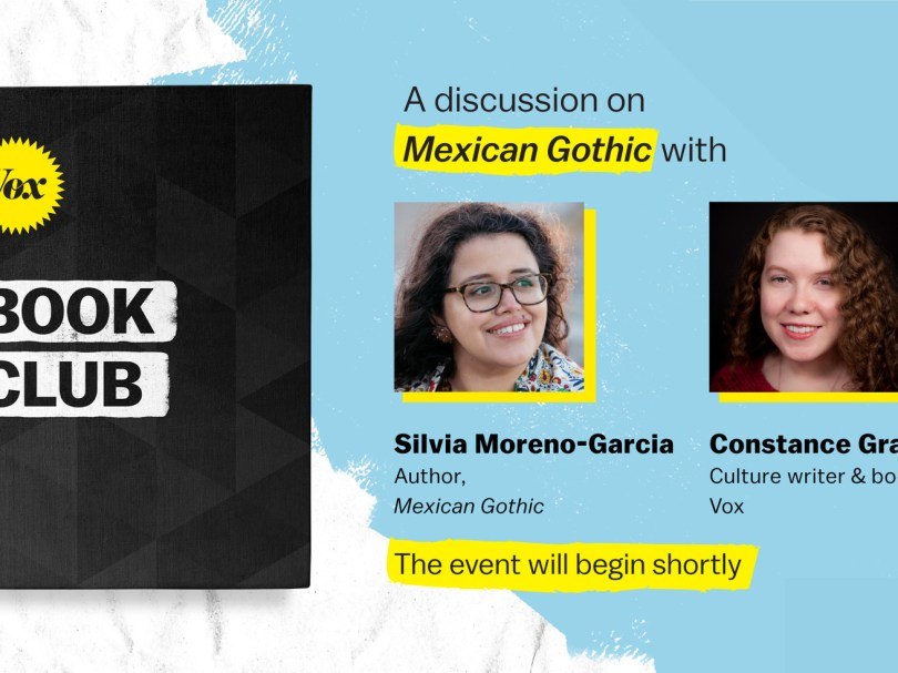 Vox Book Club graphic featuring pictures of author Silvia Moreno-Garcia and Vox culture writer Constance Grady.