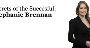 Stephanie Brennan. property, success, wealth
