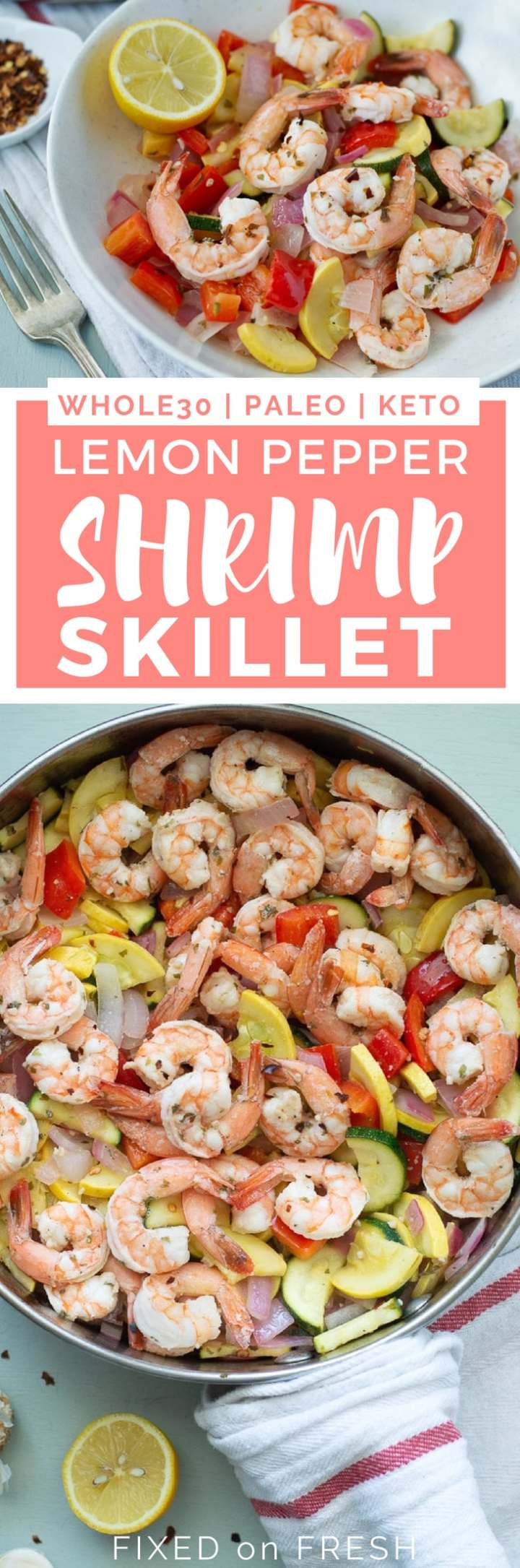 Lemon Pepper Shrimp Skillet is a one pan dinner that takes less than 20 minutes to make for busy weeknight dinners. This healthy shrimp recipe is Whole30, Paleo and Low Carb or Keto #lowcarb #easydinner