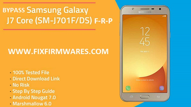 Samsung J7 Core (SM-J701F DS) Nougat 7 0 Root - Fix Firmwares