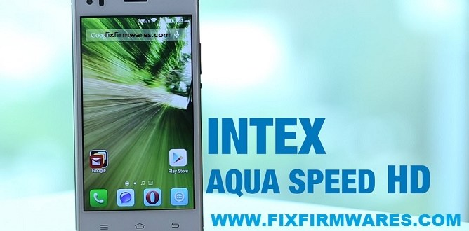 Intex Aqua Speed HD Flash File 100% Tested Download Free