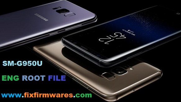 SM-G950U ENG Root File free For S8 root FixFirmwares com