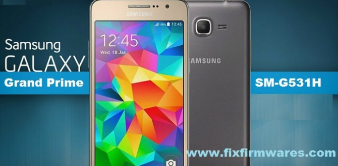 SM-G531H Galaxy Grand Prime MD5 Officail Firmware Download Free