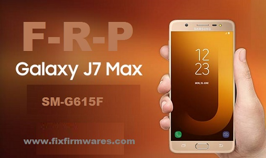 SM-G615F ENG Boot File ADB Enable Bypass FRP Galaxy J7 Max