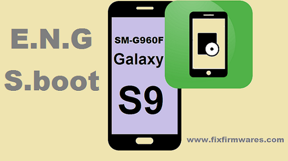 SM-G960F Eng Modem File ADB Enable Bypass Frp Galaxy S9