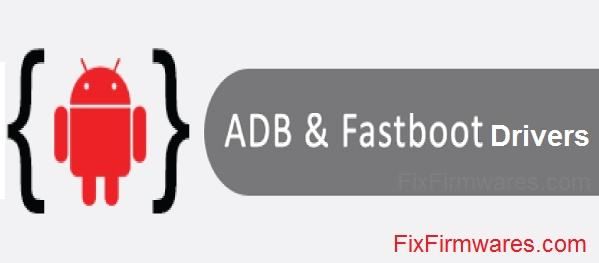 ADB and Fastboot Drivers Download