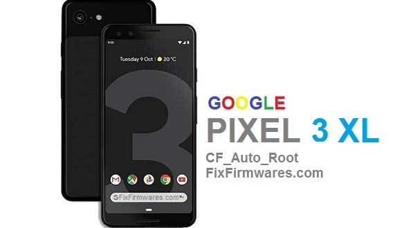 Google Pixel 3 XL - CF Auto Root (Cross-Hatch_PQ2A) - Fix Firmwares