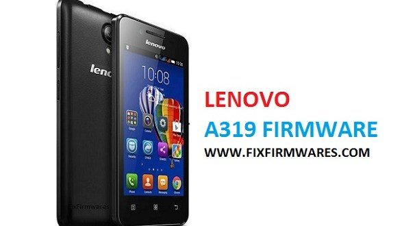 Lenovo A319 Flash File - 100% Tested Scatter Firmware Free
