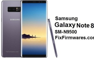 SM-N9500 Samsung Galaxy Note 8 Archives - Fix Firmwares