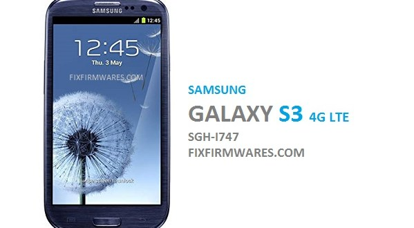 Samsung Flash File   SM-i747 Official Rom 5-Files Fix Firmware