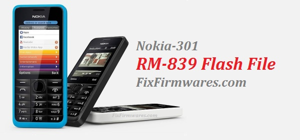 Nokia 301 Flash File _ RM-839 - 100% Tested File All Languages
